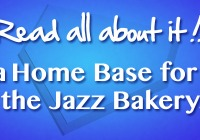 Home Base for the Jazz Bakery